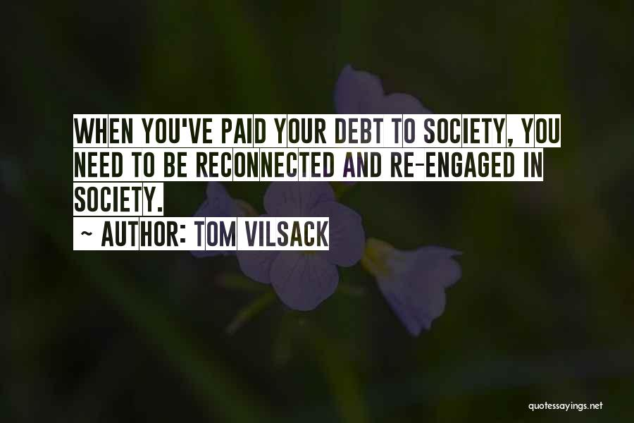 Tom Vilsack Quotes 941520