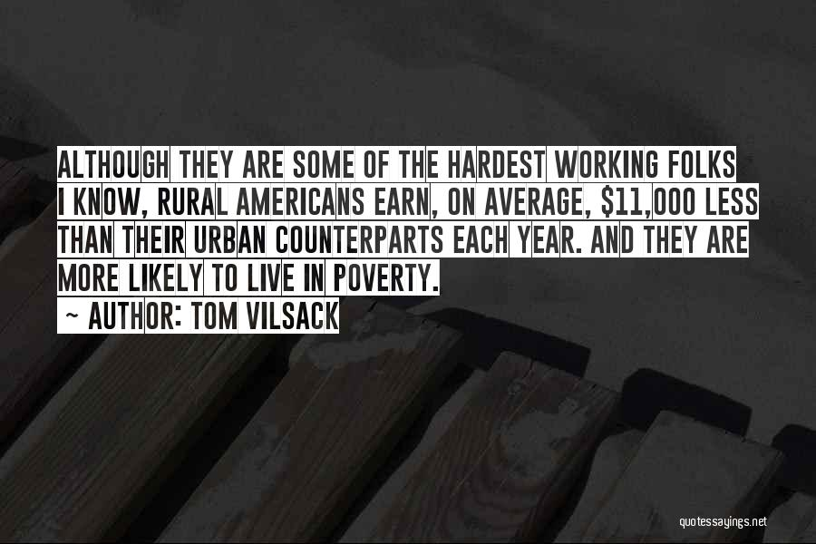 Tom Vilsack Quotes 973010
