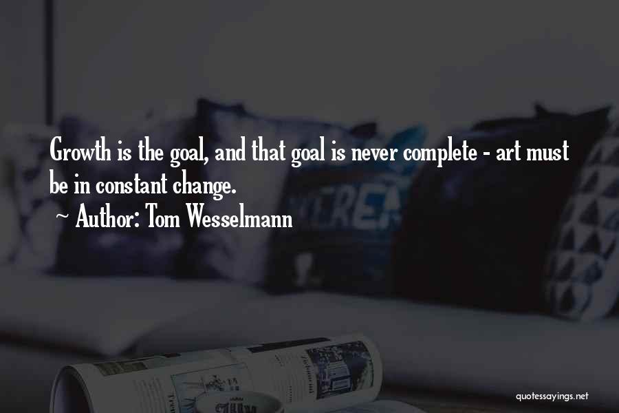 Tom Wesselmann Quotes 1525103