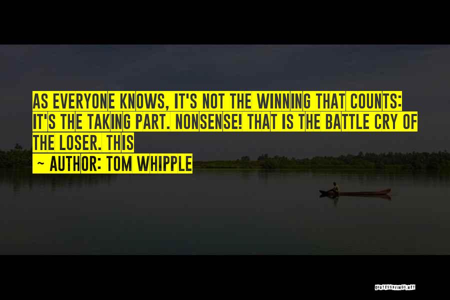 Tom Whipple Quotes 219449