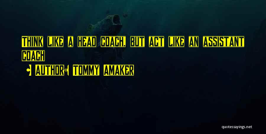 Tommy Amaker Quotes 1072573