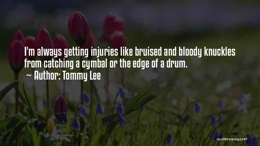 Tommy Lee Quotes 1130925