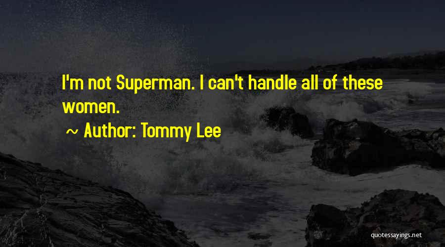 Tommy Lee Quotes 1136950