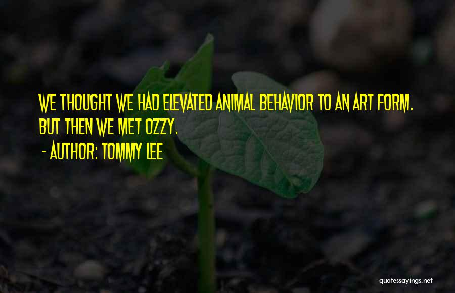Tommy Lee Quotes 1247498