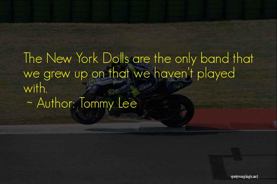 Tommy Lee Quotes 1333262