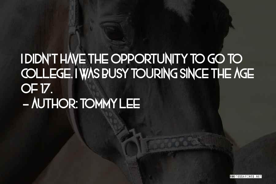 Tommy Lee Quotes 146215