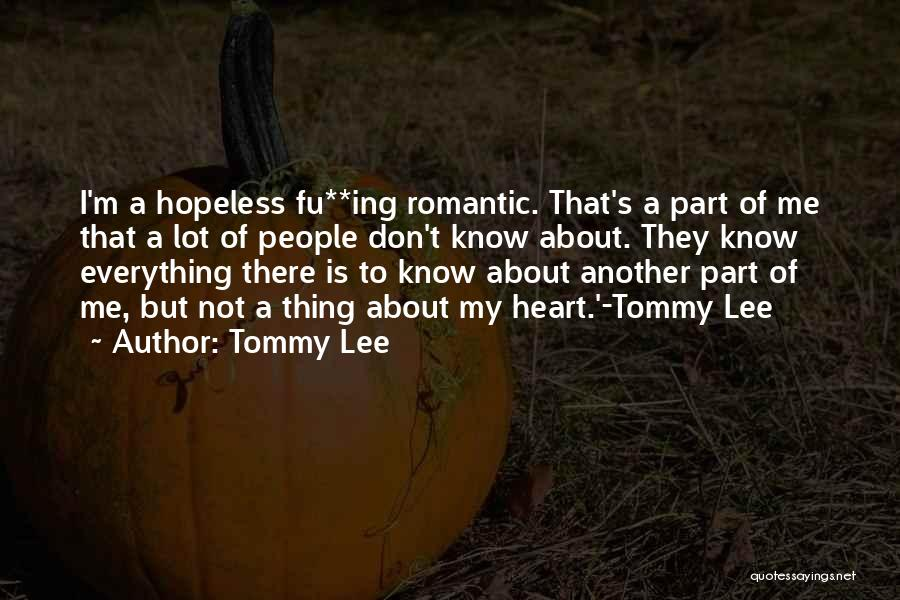 Tommy Lee Quotes 148209