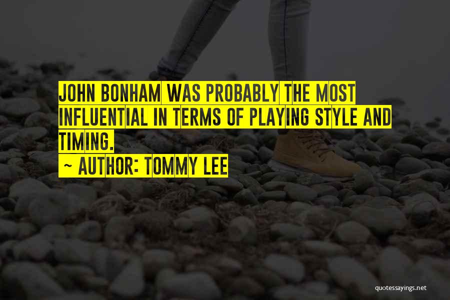 Tommy Lee Quotes 175926