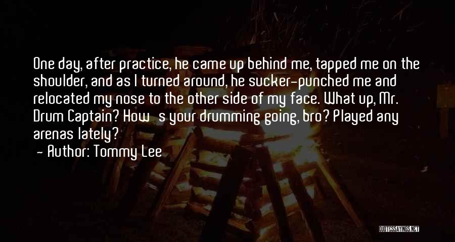 Tommy Lee Quotes 1939651