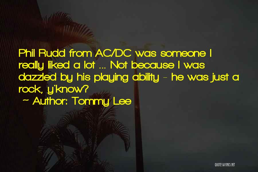 Tommy Lee Quotes 203212
