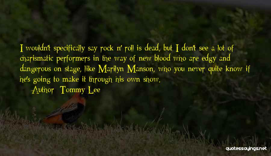 Tommy Lee Quotes 292472