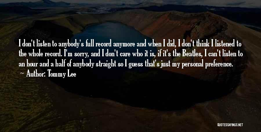Tommy Lee Quotes 309547