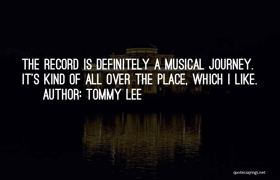 Tommy Lee Quotes 411291