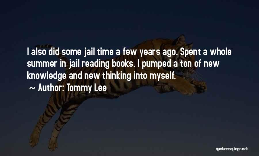 Tommy Lee Quotes 567051