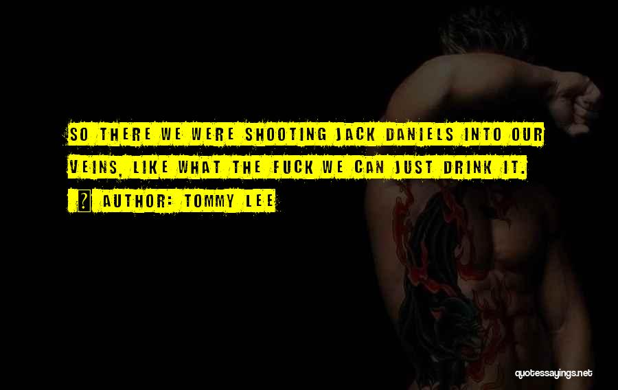 Tommy Lee Quotes 606404
