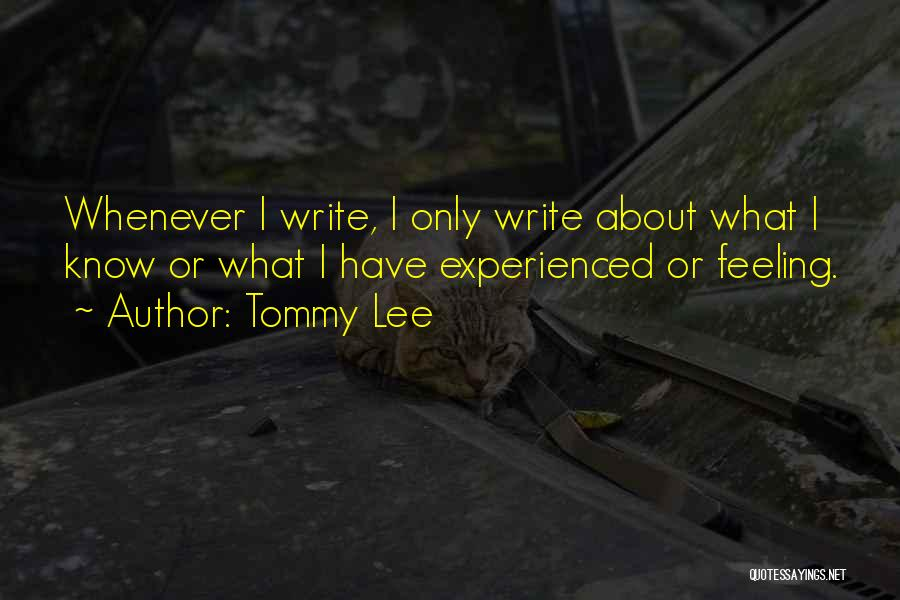 Tommy Lee Quotes 848466