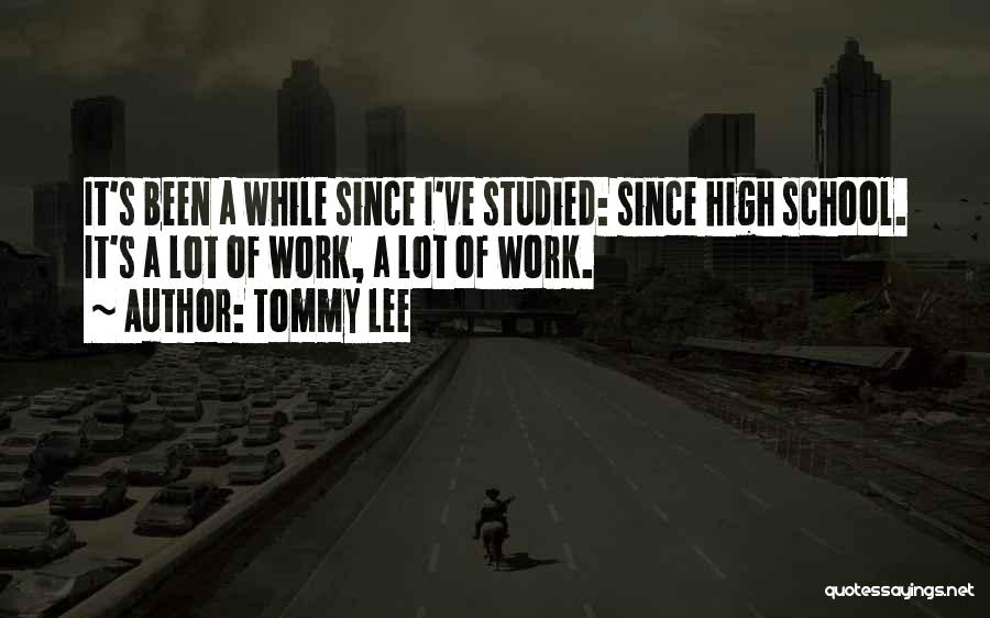 Tommy Lee Quotes 911207