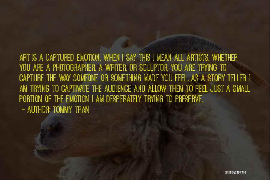 Tommy Tran Quotes 192272