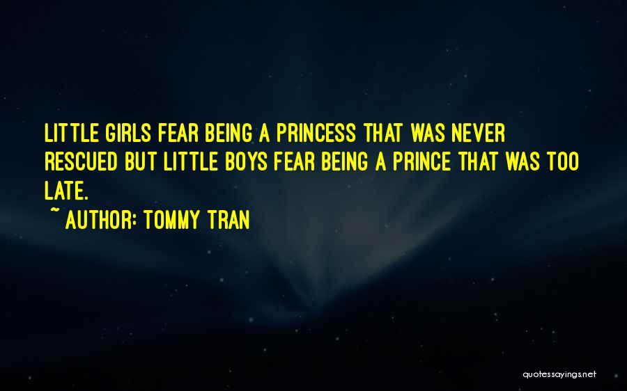 Tommy Tran Quotes 254244