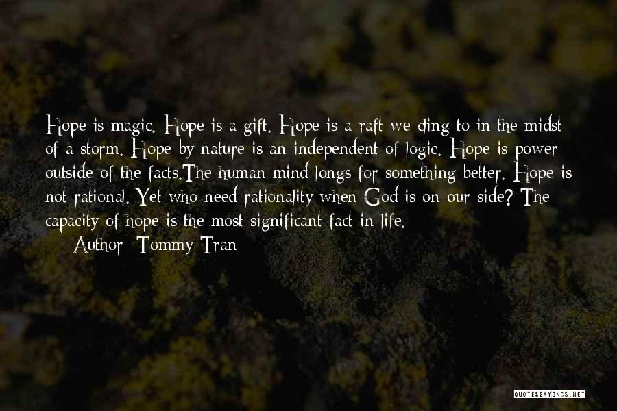 Tommy Tran Quotes 374539