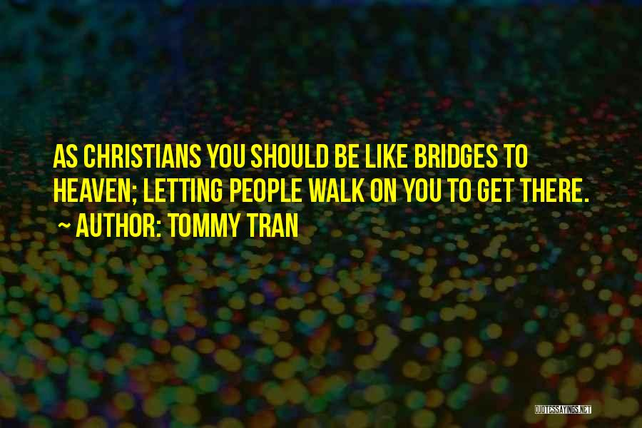 Tommy Tran Quotes 962396