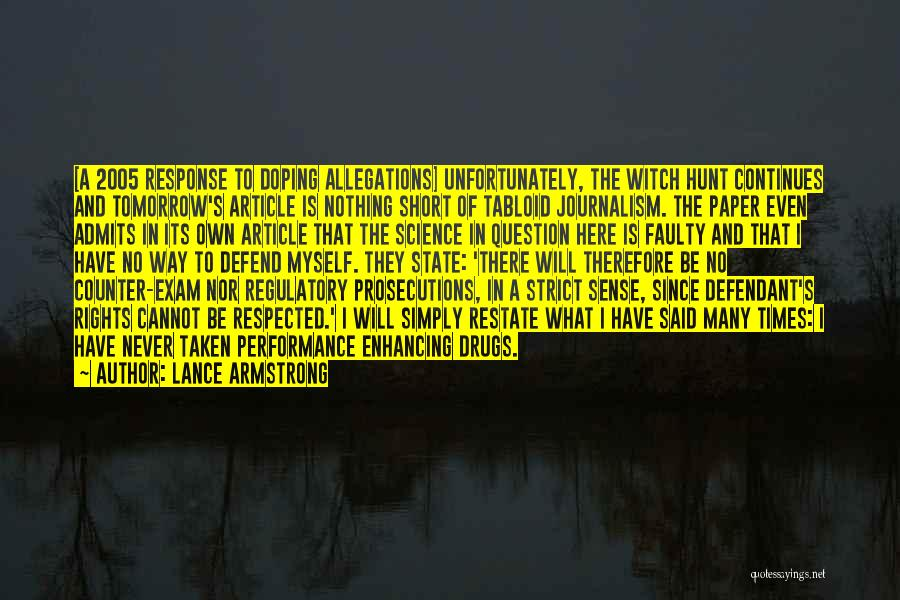 Tomorrow Exam Quotes By Lance Armstrong