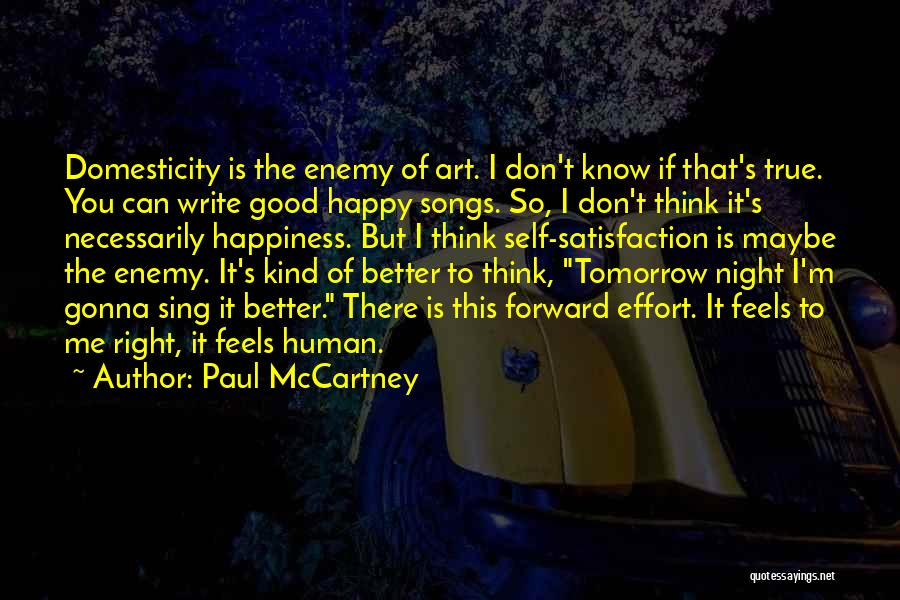 Tomorrow Is Gonna Be Better Quotes By Paul McCartney