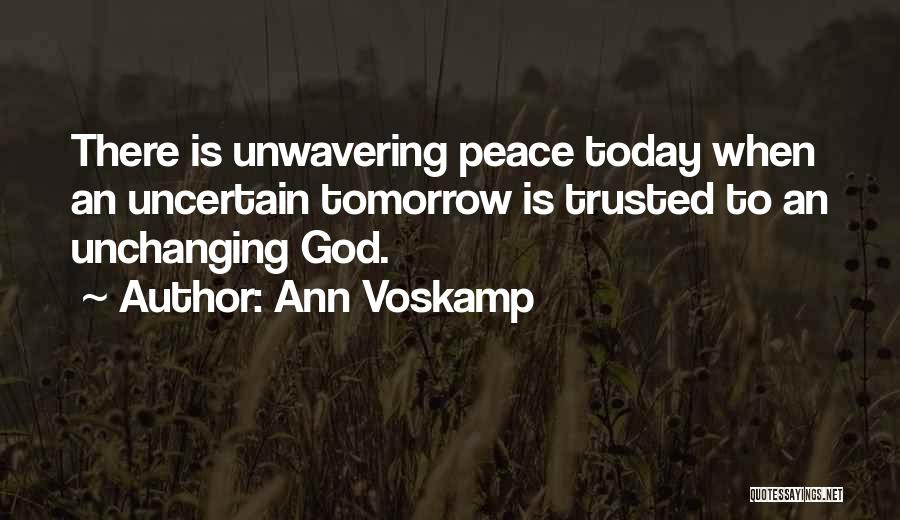 Tomorrow Is Uncertain Quotes By Ann Voskamp