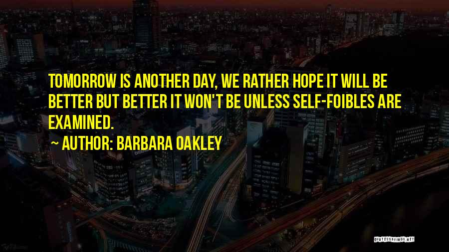 Top 62 Quotes Sayings About Tomorrow Will Be A Better Day