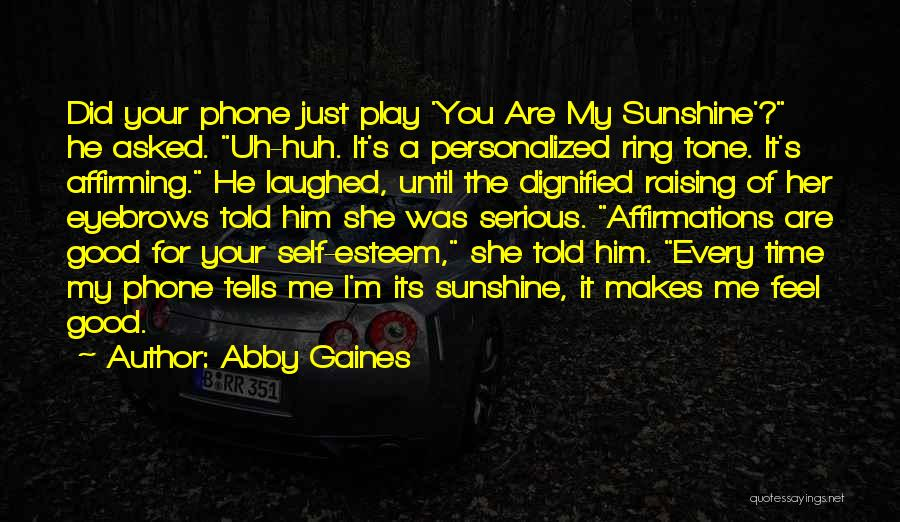 Tone Quotes By Abby Gaines