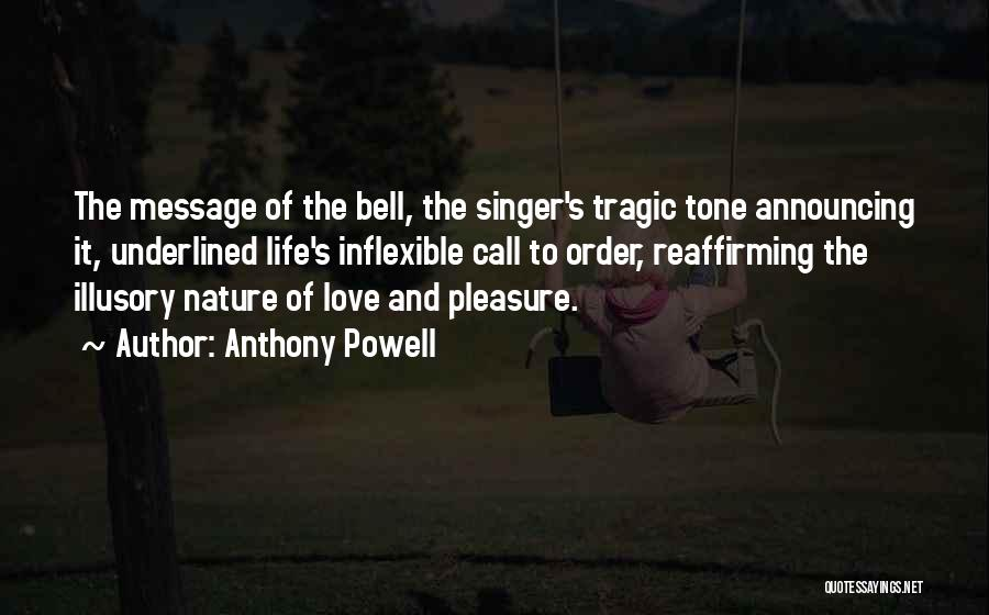 Tone Quotes By Anthony Powell