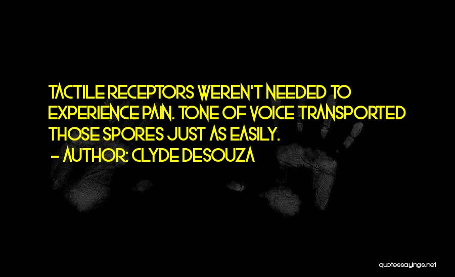 Tone Quotes By Clyde DeSouza