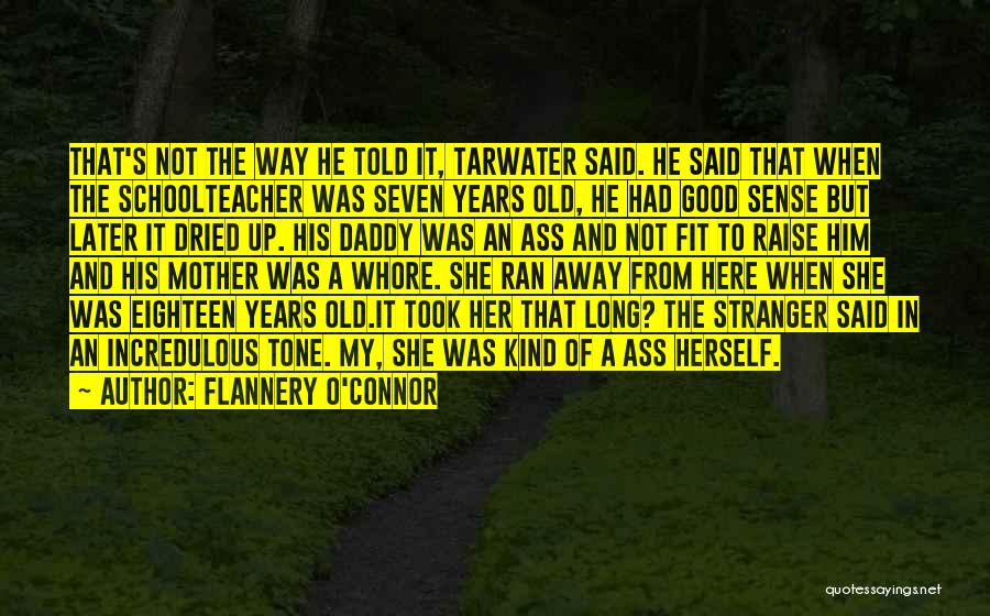 Tone Quotes By Flannery O'Connor