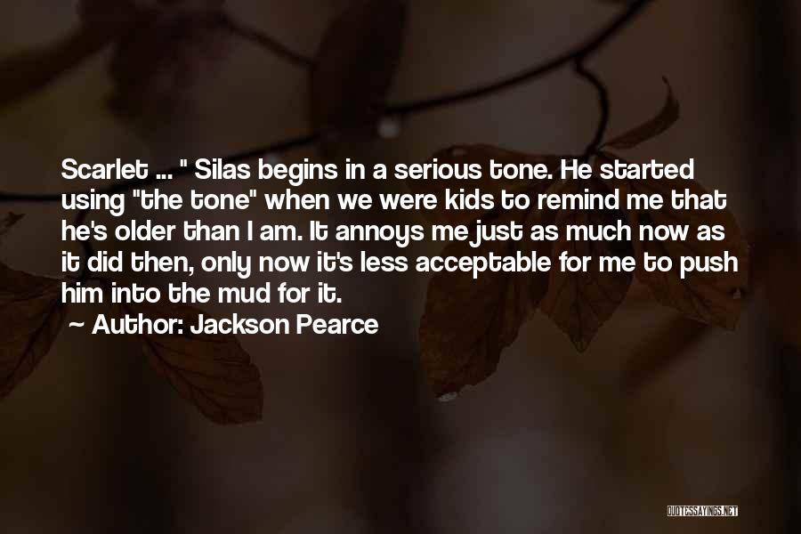 Tone Quotes By Jackson Pearce