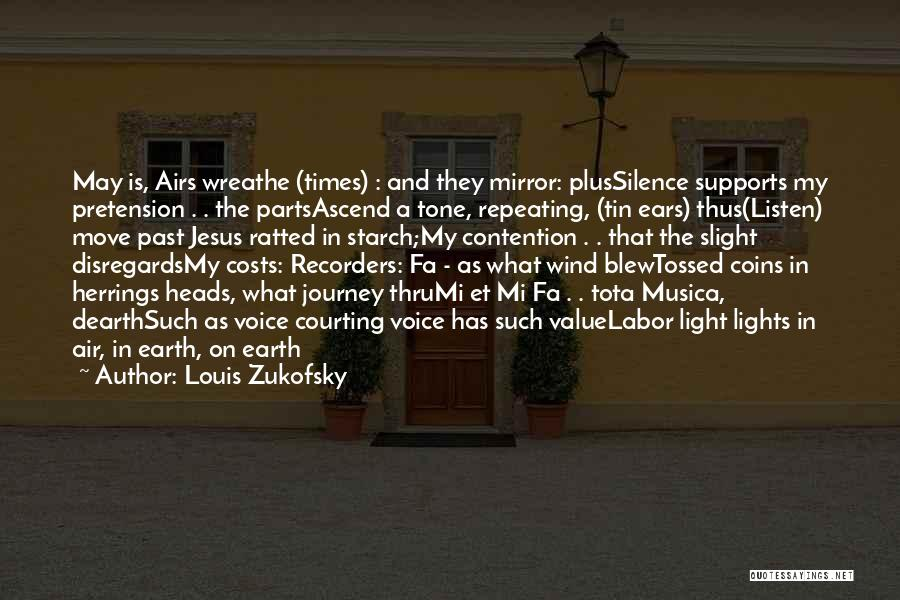 Tone Quotes By Louis Zukofsky