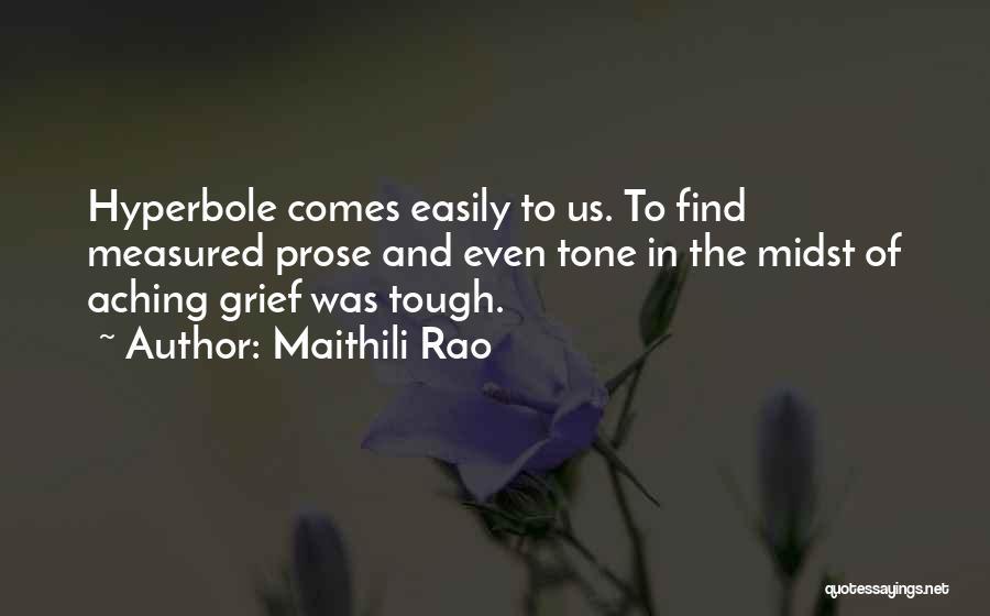 Tone Quotes By Maithili Rao