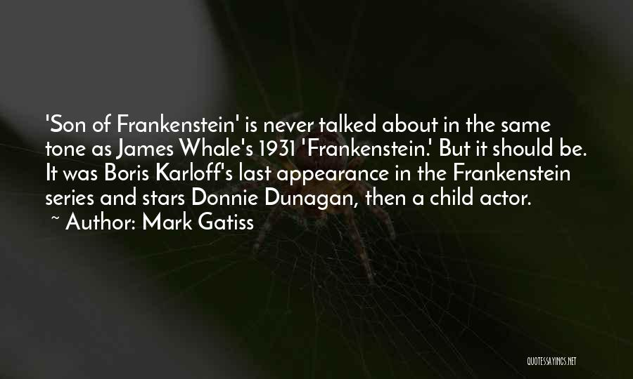 Tone Quotes By Mark Gatiss