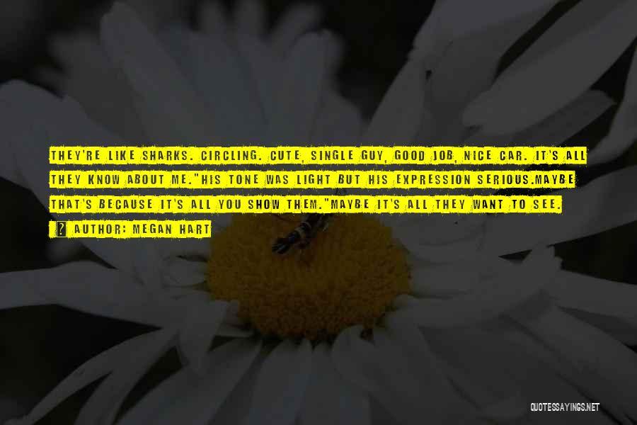 Tone Quotes By Megan Hart