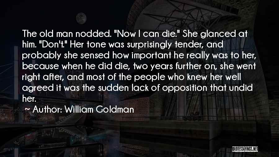 Tone Quotes By William Goldman