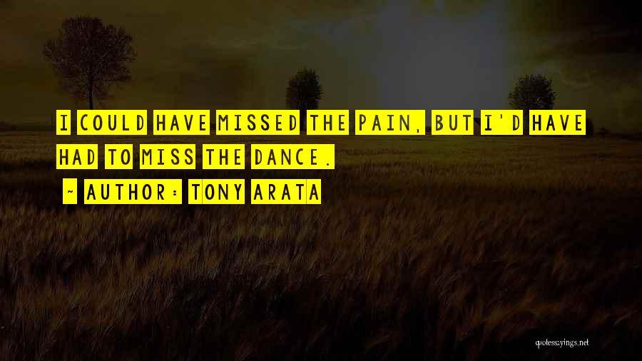 Tony Arata Quotes 138313