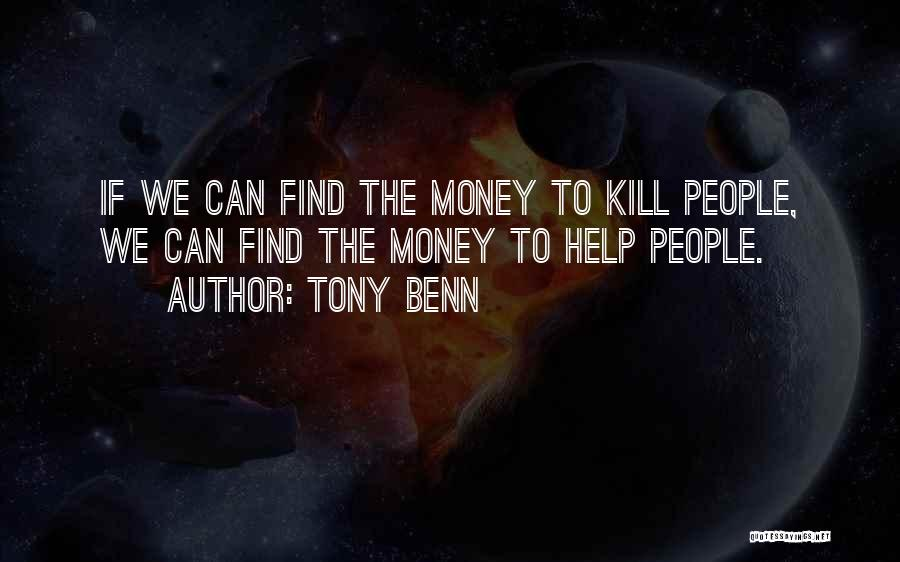 Tony Benn Quotes 107598