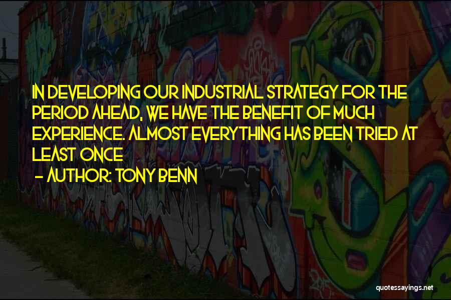 Tony Benn Quotes 109079