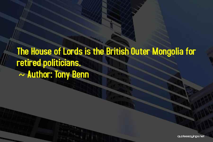 Tony Benn Quotes 1093087
