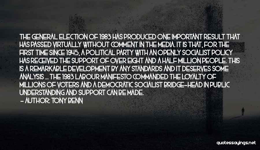 Tony Benn Quotes 1097742