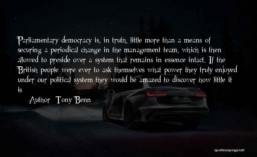Tony Benn Quotes 1264644