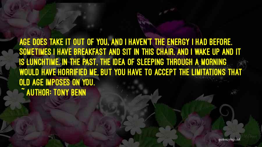 Tony Benn Quotes 1405535