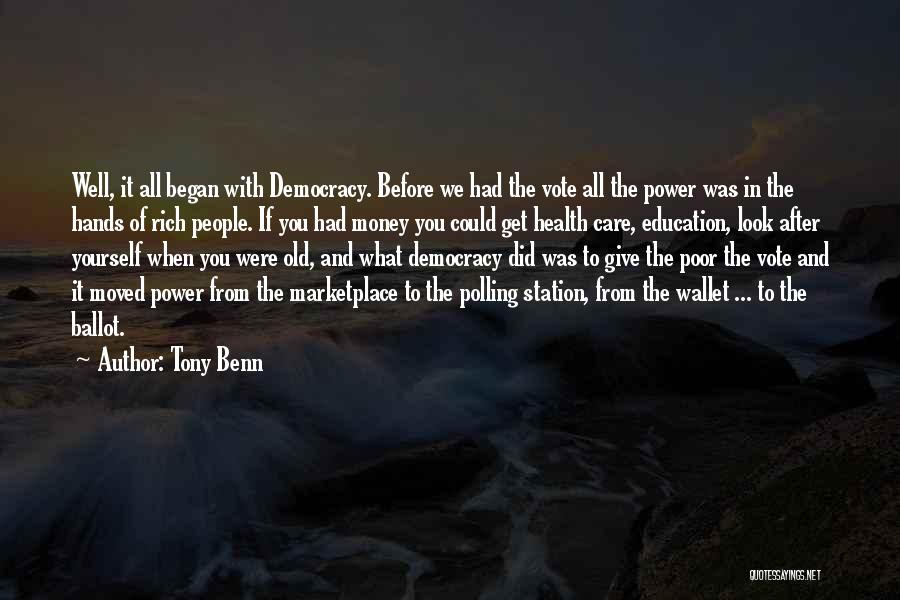 Tony Benn Quotes 1964432