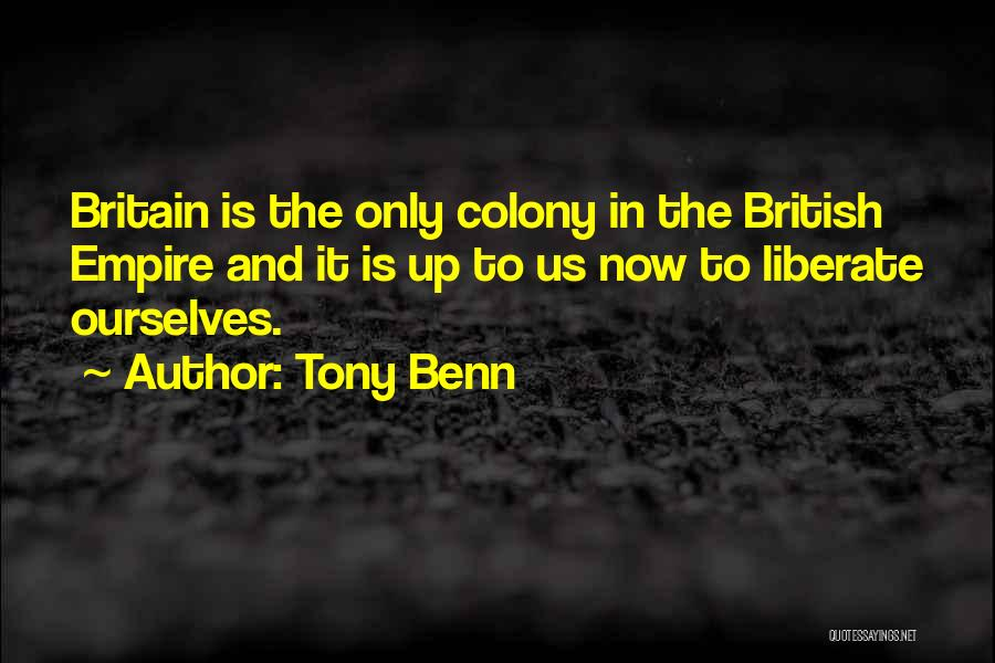 Tony Benn Quotes 381839