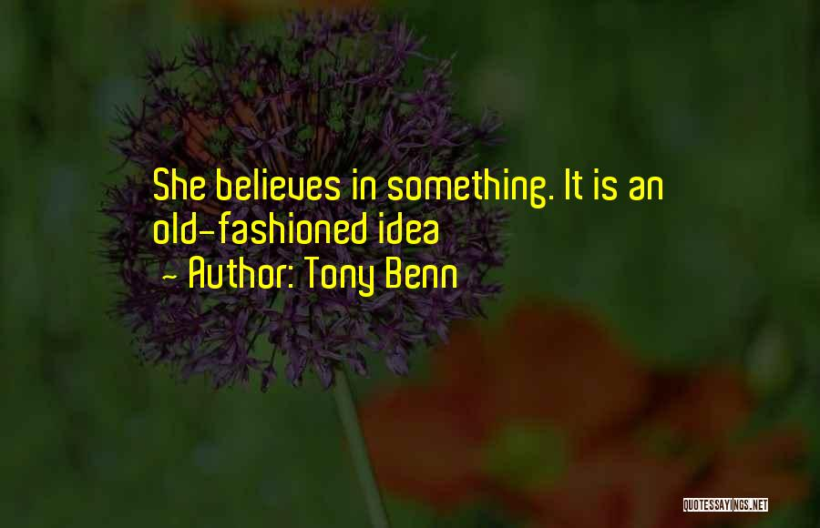 Tony Benn Quotes 419821
