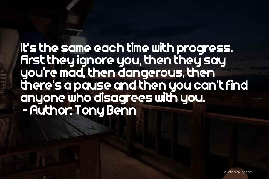 Tony Benn Quotes 433928